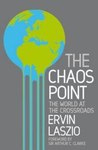 The Chaos Point, Ervin Laszlo